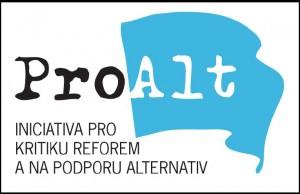 ProAlt iniciativa pro kritiku reforem a na podporu alternativ - za sněmovnu legitimní